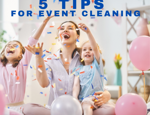 5 Tips for Cleaning Your Home Before An Event